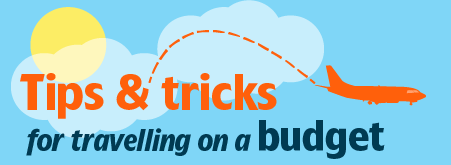Infographic: Tips and tricks for travelling on a budget